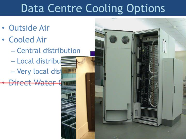 Data Centre Cooling Options
