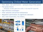 optimising chilled water generation