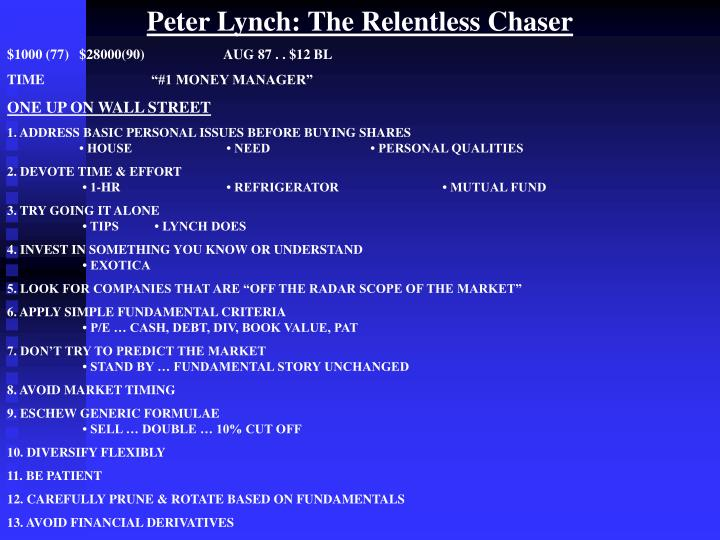 Peter Lynch: The Relentless Chaser