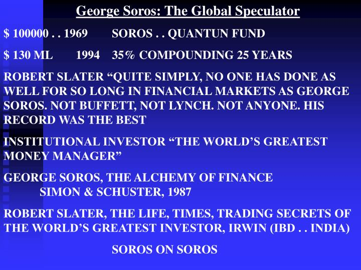 George Soros: The Global Speculator