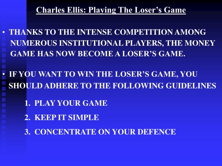 Charles Ellis: Playing The Loser's Game