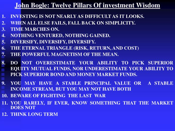 John Bogle: Twelve Pillars Of investment Wisdom