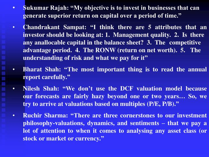 "Sukumar Rajah: ""My objective is to invest in businesses that can generate superior return on capital over a period of time."""