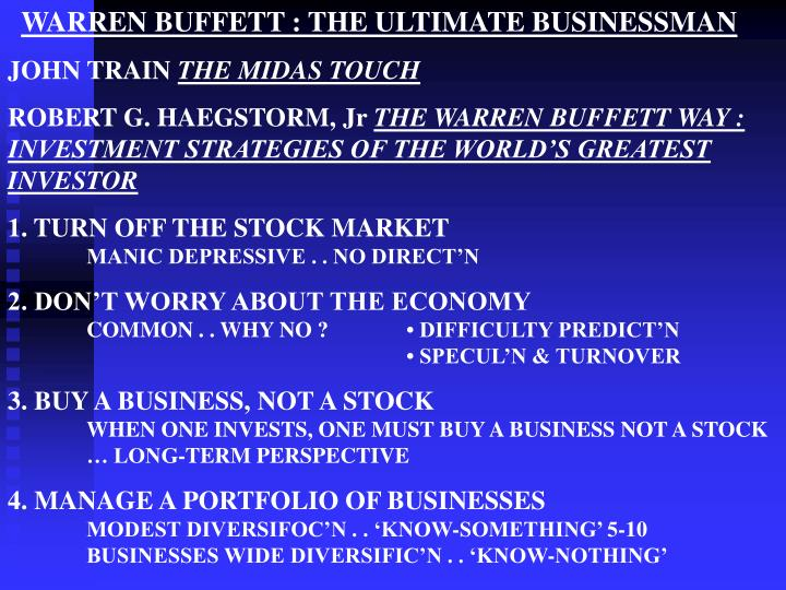 WARREN BUFFETT : THE ULTIMATE BUSINESSMAN