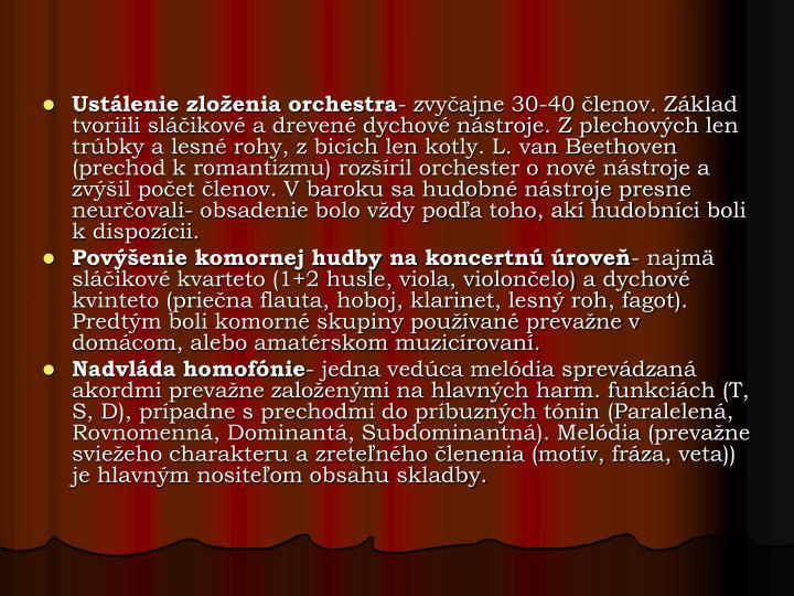 Ustálenie zloženia orchestra