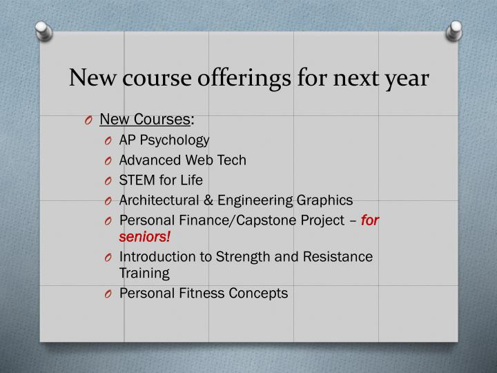 New course offerings for next year