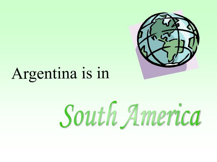 Argentina is in