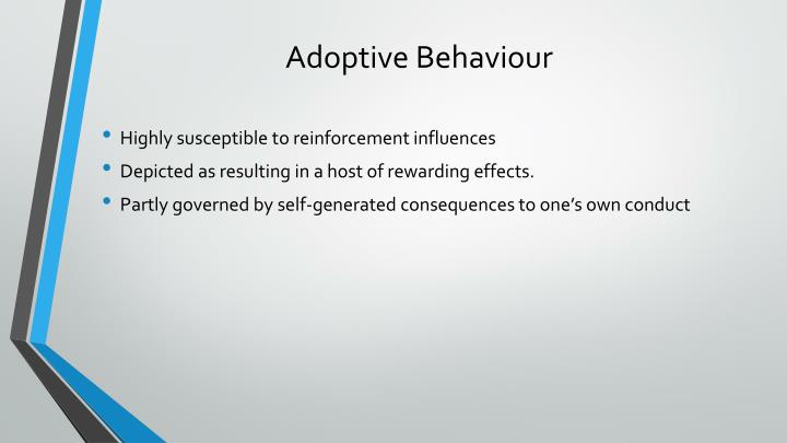 Adoptive Behaviour