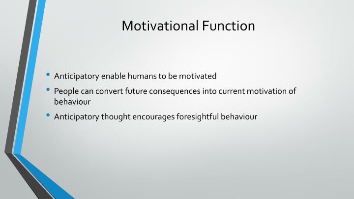 Motivational Function