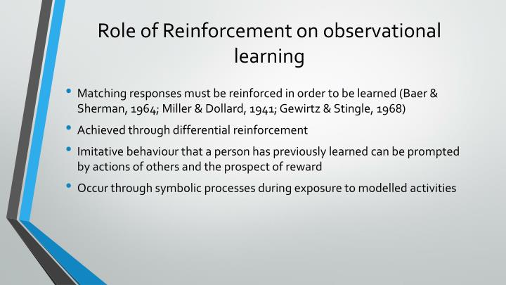Role of Reinforcement on observational learning