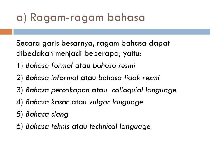 a) Ragam-ragam bahasa