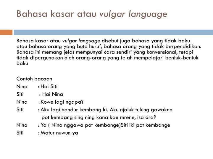 Bahasa kasar atau