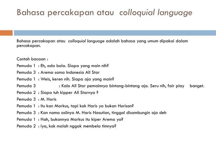 Bahasa percakapan atau