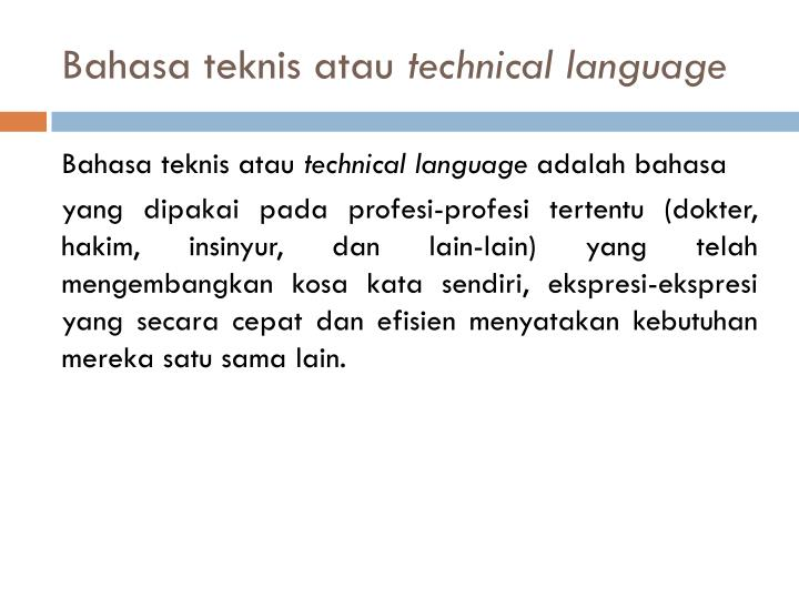 Bahasa teknis atau