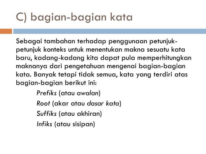 C) bagian-bagian kata