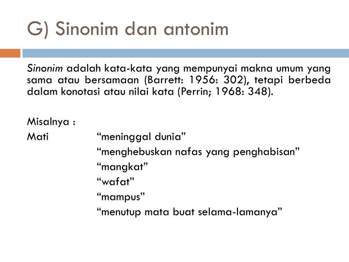 G) Sinonim dan antonim