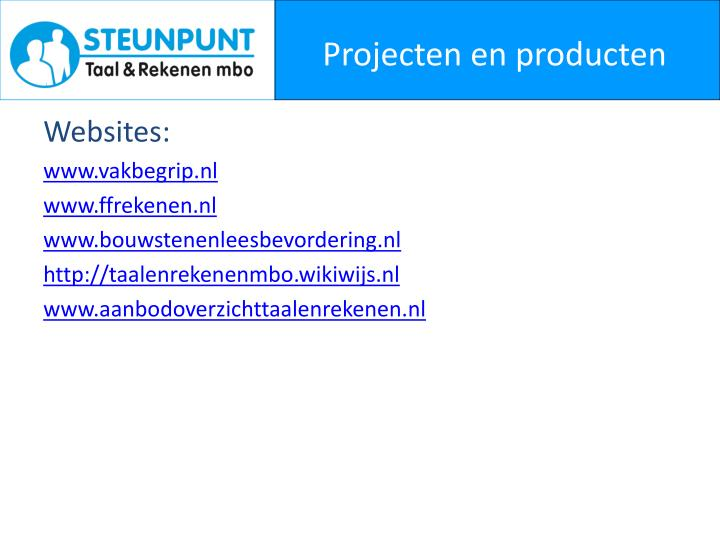 Projecten en producten