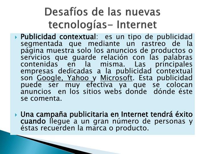 Desafíos de las nuevas tecnologías- Internet