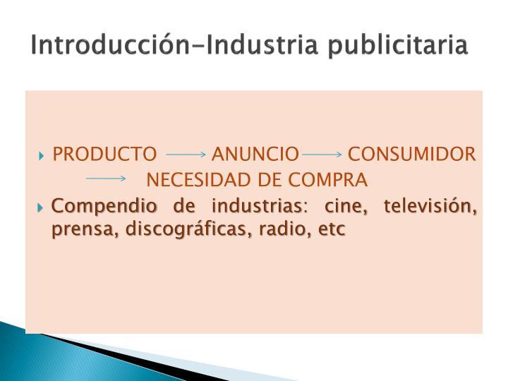 Introducción-Industria publicitaria