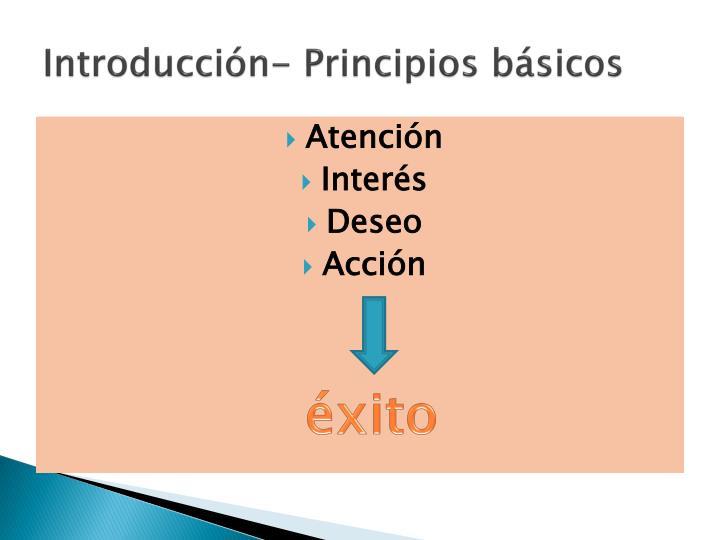 Introducción- Principios básicos