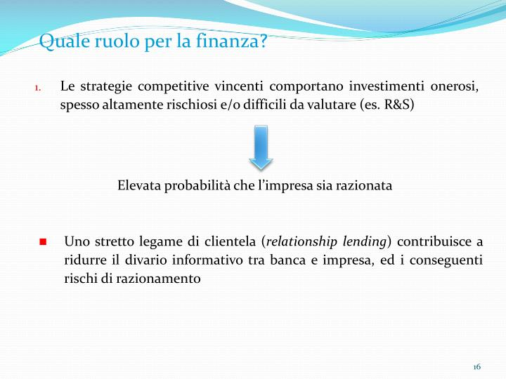 Quale ruolo per la finanza?