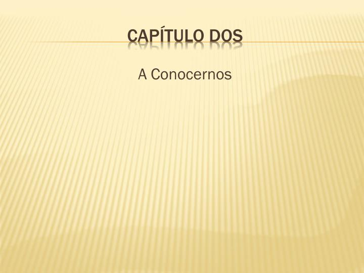 A Conocernos