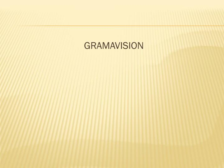 GRAMAVISION