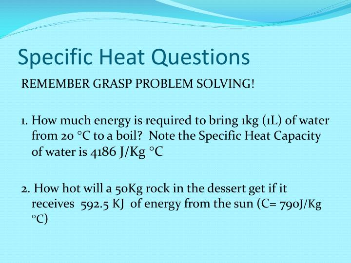 Specific Heat Questions