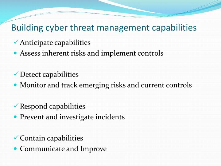 Building cyber threat management capabilities