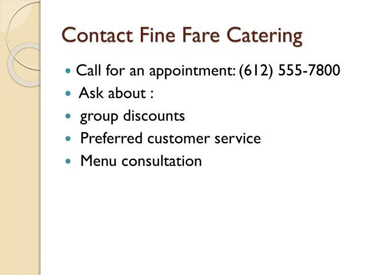 Contact Fine Fare Catering