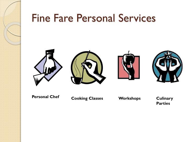 Fine Fare Personal Services