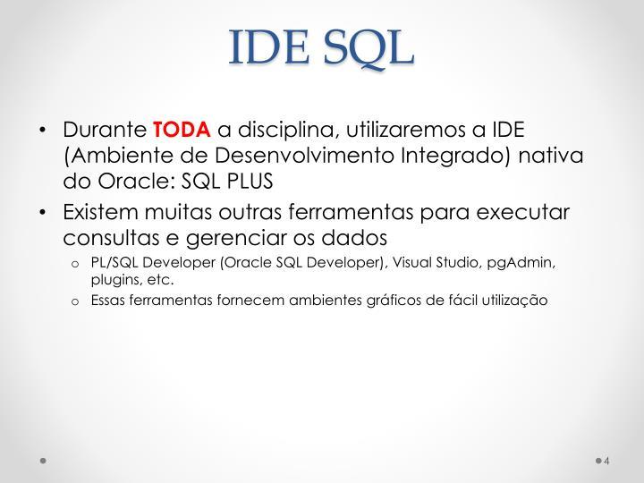 IDE SQL