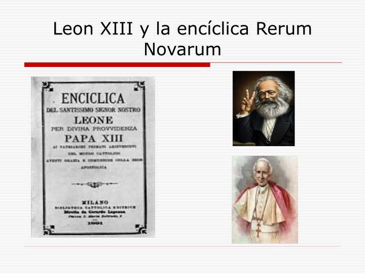 Leon XIII y la encíclica Rerum Novarum