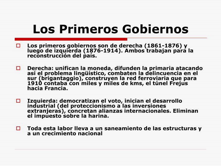 Los Primeros Gobiernos