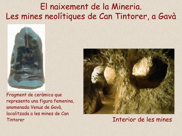 El naixement de la Mineria.