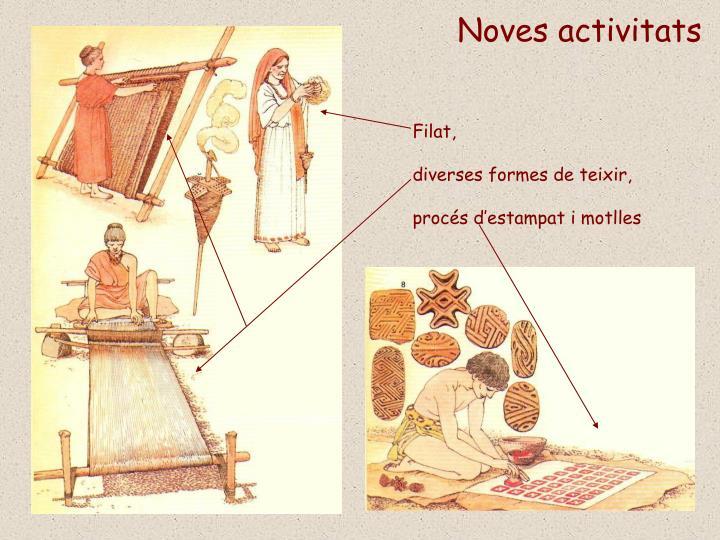 Noves activitats