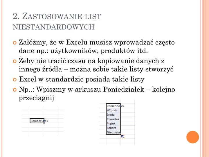 2. Zastosowanie list niestandardowych