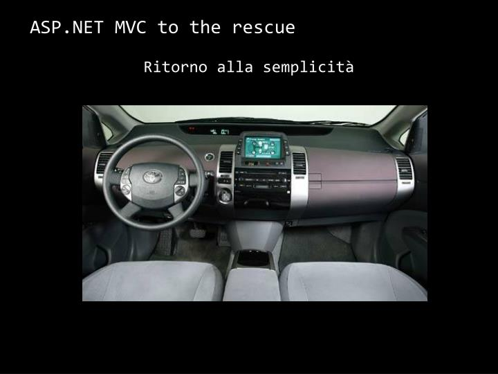 ASP.NET MVC to the rescue