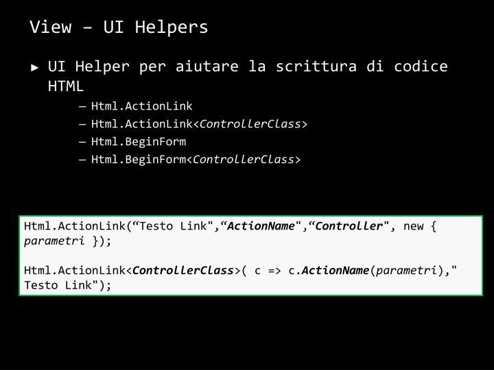 View – UI Helpers
