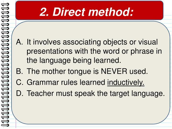 2. Direct method: