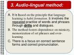 3 audio lingual method