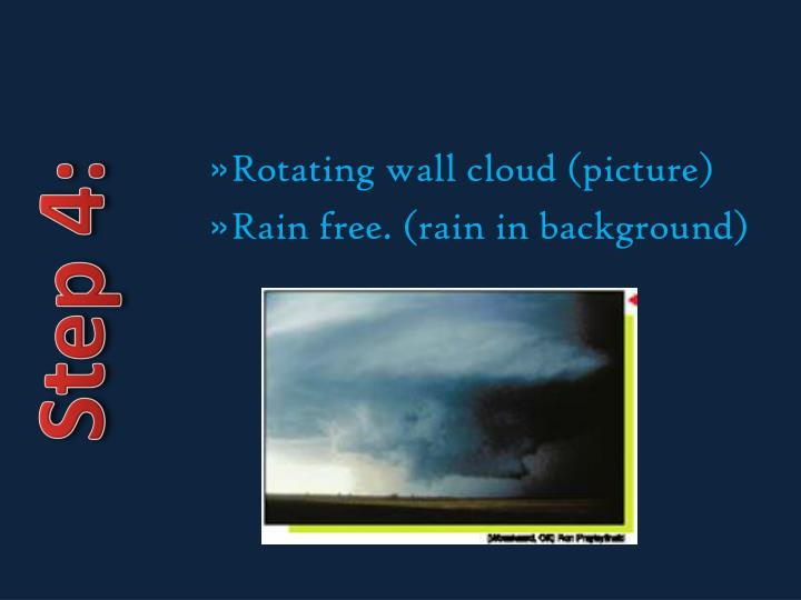 Rotating wall cloud (picture)