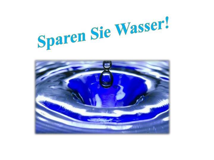 ppt wasser sparen powerpoint presentation id 6502395. Black Bedroom Furniture Sets. Home Design Ideas