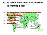 2 la formulaci n de un nuevo sistema econ mico global