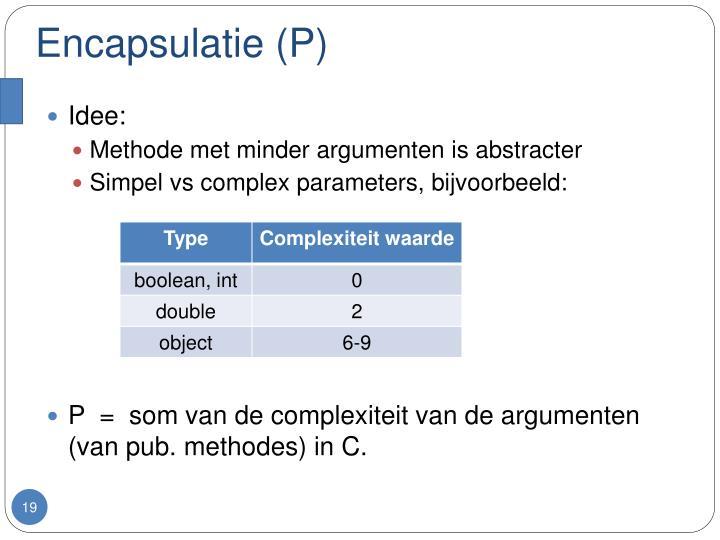 Encapsulatie (P)