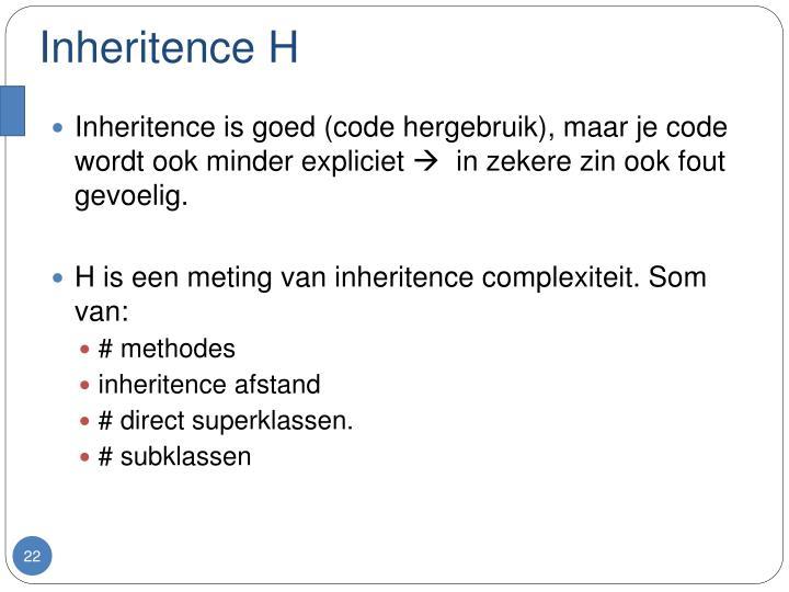 Inheritence H