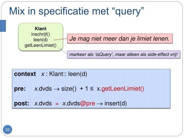 """Mix in specificatie met """"query"""""""