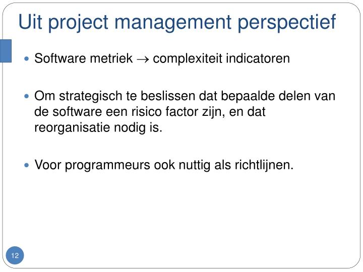 Uit project management perspectief