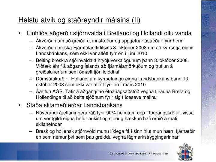 Helstu atvik og staðreyndir málsins (II)
