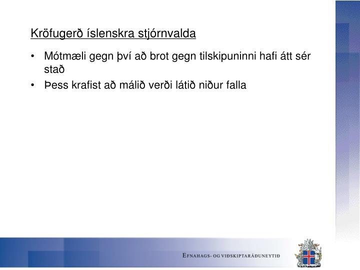 Kröfugerð íslenskra stjórnvalda